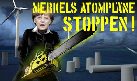 Merkes Atompläne stoppen!