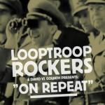 Download & Video: Looptroop Rockers – On Repeat