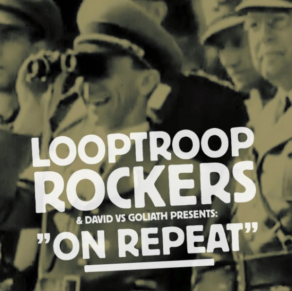 Looptroop Rockers - On Repeat - Cover