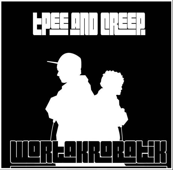 Tpee und Creep - Wortakrobatik Cover