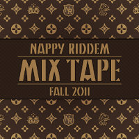 Nappy Riddim - Mixtape Fall 2011