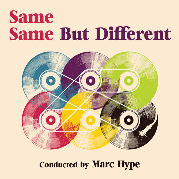 Marc Hype - Same same but different