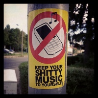 Sticker: Keep your shitty music to yourself!