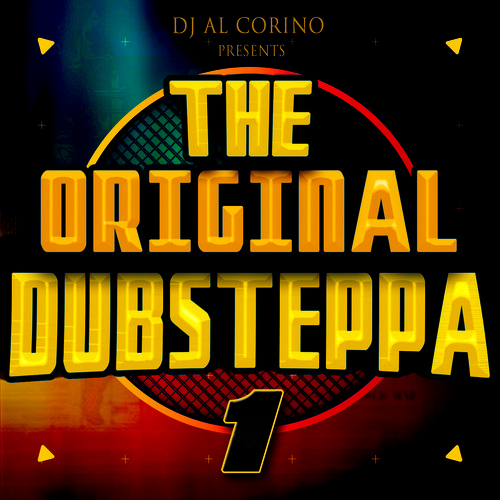 The Original Dubsteppa 1